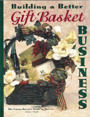 Gift Basket Business Gift Basket Info Information Gift Basket Business Gift Basket