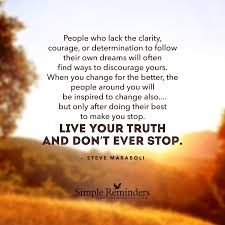 Love And Change Quotes by People Who Lack The Clarity Courage Or Determination To Follow