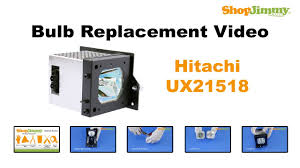 dlp l replacement hitachi ux21518 bulb replacement guide for dlp tv l youtube
