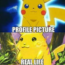 Funny Pikachu Memes - pikachu hahaha profile picture vs real life funny memes pokemon