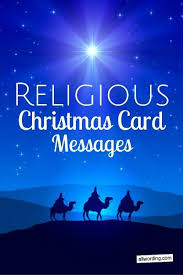 religious christmas greetings 25 religious christmas card messages allwording