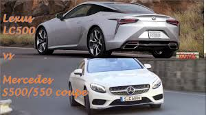 how much is lexus lc 500 lexus lc500 vs mercedes s550 coupe which is more luxurious youtube