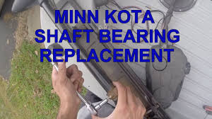 minn kota shaft bearing replacement youtube