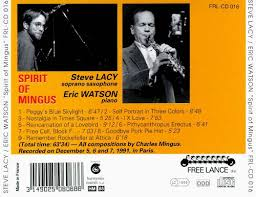 spirit of mingus steve lacy songs reviews credits allmusic