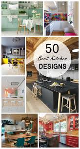 Ideas For Kitchen Remodeling by 50 Best Kitchen Design Ideas For 2017