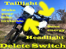 make your bike invisible drz 400 headlight delete switch youtube