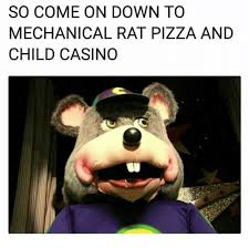 Funny Casino Memes - so come on down to mechanical rat pizza and child casino funny