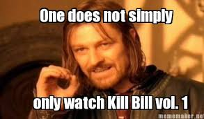 Kill Bill Meme - kill bill memes image memes at relatably com