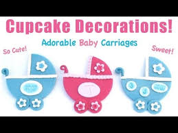 baby shower cupcake decorations cute baby carriages youtube