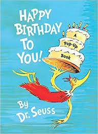 happy birthday book happy birthday to you mini pops dr seuss 9780375823114