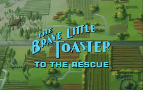 Toaster Movie The Brave Little Toaster To The Rescue 1997 Dvd Movie Menus