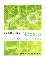 best node js books learning node js a hands on guide to building web applications in