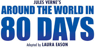 around the world in 80 days live venues dates and booking