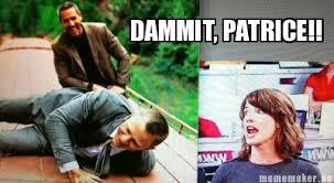 Patrice Meme - meme maker dammit patrice