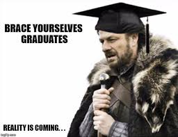 Graduation Meme - graduate imgflip