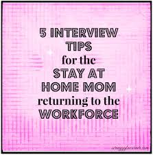 Resume Sample For Interview by So You U0027re Going Back To Work 5 Interview Tips For The Sahm