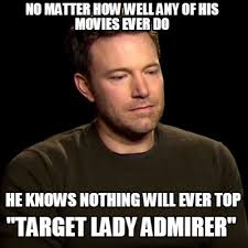 Ben Affleck Meme - ben affleck s greatest role will never be topped album on imgur