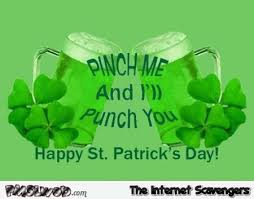 Funny St Patricks Day Meme - st patricks day humor premium irish nonsense pmslweb
