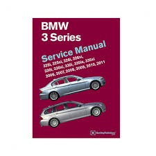 bavarian autosport repair manual 3 series 2006 thru 2011 e90
