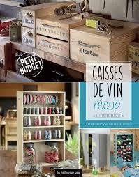 customisation cuisine les diy de l oenologie recycler les caisses de vin dans sa