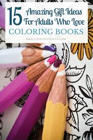 15 amazing coloring book gift ideas for those who to color
