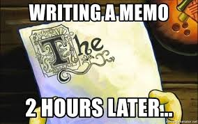 Memo Generator - writing a memo 2 hours later spongebob essay meme generator