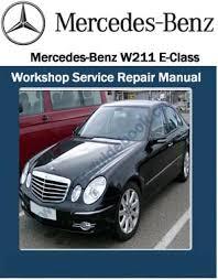 mercedes repair manuals mercedes w211 e class workshop service repair manual pdf