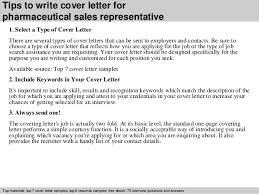 Tips to write cover letter for pharmaceutical sales representative     SlideShare