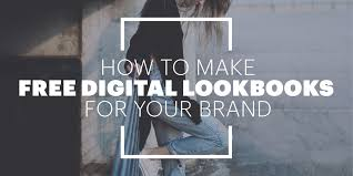 how to make free digital lookbooks for your brand