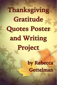 thanksgiving gratitude quotes poster and writing project rubric