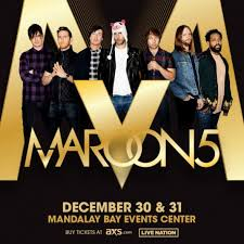 maroon 5 fan club maroon 5 returns to mandalay bay events center for new year s eve
