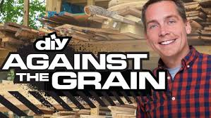 Are There Any Woodworking Shows On Tv by Against The Grain Diy