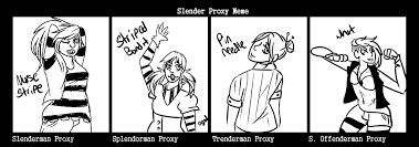Proxy Meme - slender proxy meme fidget by the royal ink on deviantart