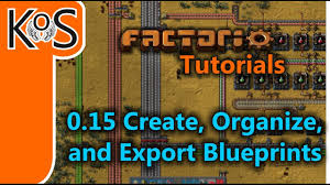 create blueprints factorio tutorials 0 15 how to create organize and export