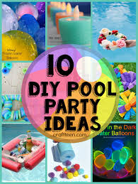 glow in the party ideas for teenagers 10 diy ideas for a pool party craft