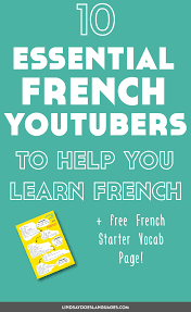 your favourite quote in french 10 génial french youtubers to help you learn french lindsay does