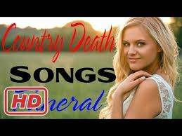 top country music death songs best country death songs for