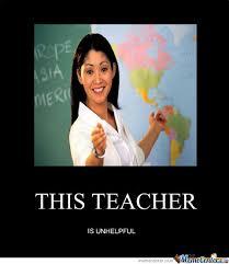 unhelpful teacher is unhelpful by reidei meme center