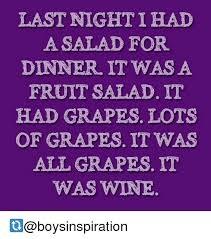 Fruit Salad For Dinner Meme - wine salad memes memes pics 2018