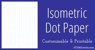 printable isometric paper a4 isometric dot paper customizable stem sheets