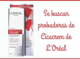 Prueba L Oreal Paris Revitalift Cicacrem Probar - apúntate para ser probadora de cicacrem de l oréal regalos y