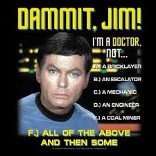 Dammit Jim Meme - star trek doctor meme trek best of the funny meme