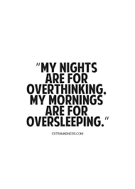 Team No Sleep Meme - the 25 best no sleep quotes ideas on pinterest escape quotes
