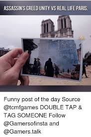 Funny Assassins Creed Memes - assassin s creed unity vs real life paris funny post of the day