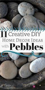 11 creative diy home decor ideas with pebbles homesteading for women