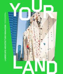 not gone yet landscape architecture magazine