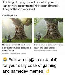 Free Memes Online - thinking of trying a new free online game can anyone recommend