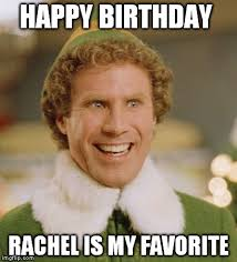 Rachel Memes - buddy the elf meme imgflip