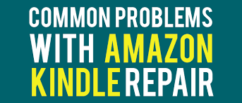 fix common problems amazon kindle repair