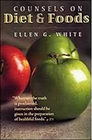 Counsels On Diets And Food G White Counsels On Diet And Foods G White